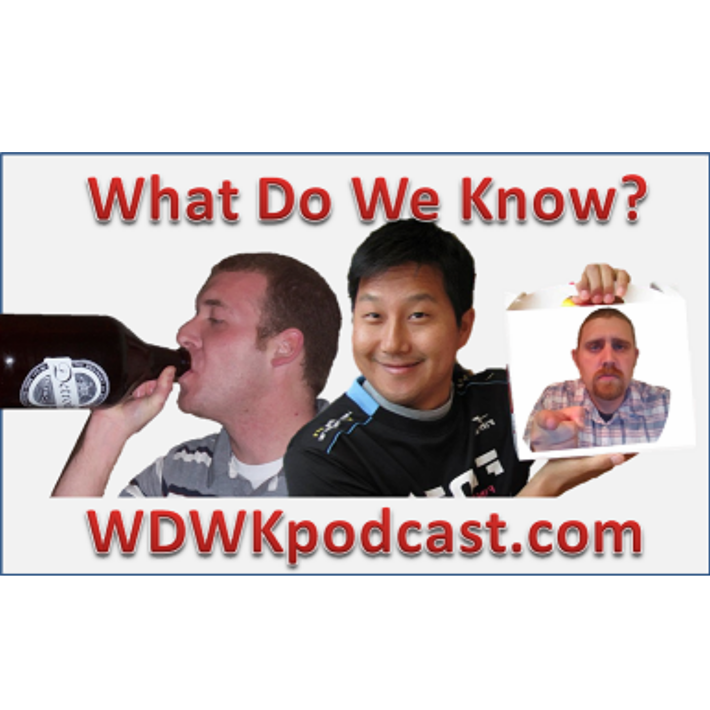 What Do We Know? » What Do We Know podcast